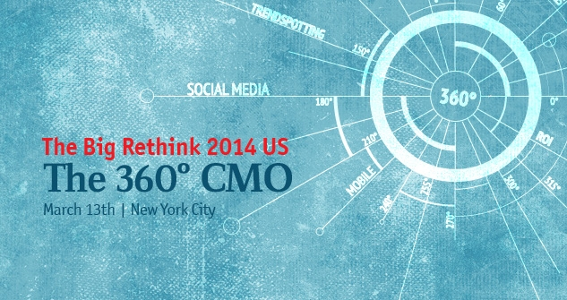 The Big Rethink 2014 -- The Economist's CMO Conference